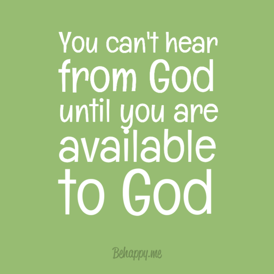 youcan27thear0afromgod0auntilyouare0aavailable0atogod-default