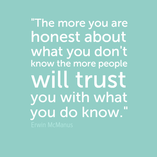 22themoreyouare0ahonestabout0awhatyoudon27t0aknowthemorepeople0awilltrust0ayouwithwhat0ayoudoknow22-default